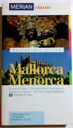 Mallorca, Menorca. und Jörg Dörpinghaus, Merian classic 1. Aufl.