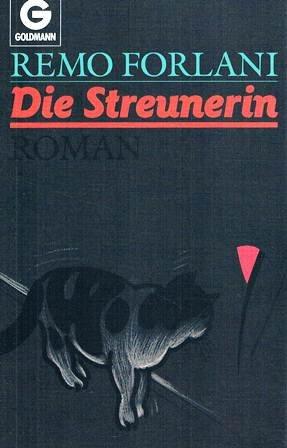 Die Streunerin : Roman. Aus dem Franz. von Wieland Grommes, Goldmann ; 9978 Dt. Erstveröff., 3. Aufl.