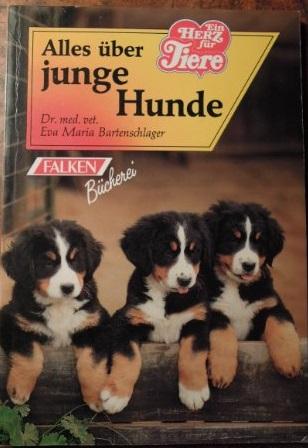 Alles über junge Hunde. Falken-Bücherei; Ein Herz für Tiere