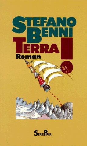 Terra! : Roman. Aus dem Ital. von Pieke Biermann, Piper ; Bd. 848