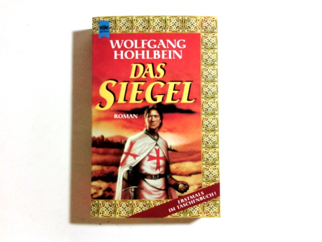 Das Siegel : Roman. [Heyne-Bücher / 1] Heyne-Bücher : 1, Heyne allgemeine Reihe ; Nr. 10262