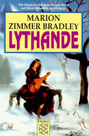 Lythande : Erzählungen. Marion Zimmer Bradley. Mit einem Essay von V. C. Harksen. [Aus dem Amerikan von H. C. Harksen und Lore Strassl], Fischer ; 10943