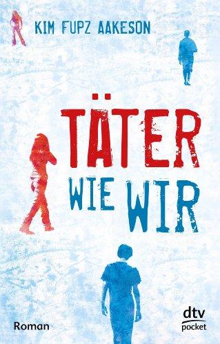 Täter wie wir : Roman. Aus dem Dän. von Christel Hildebrandt, dtv ; 78270 : Pocket Dt. Erstausg.