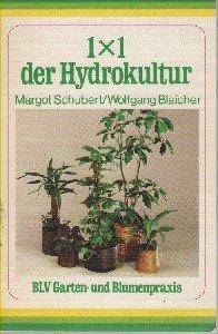 1 x 1 der Hydrokultur. ; Wolfgang Blaicher, BLV-Garten- und Blumenpraxis ; 308