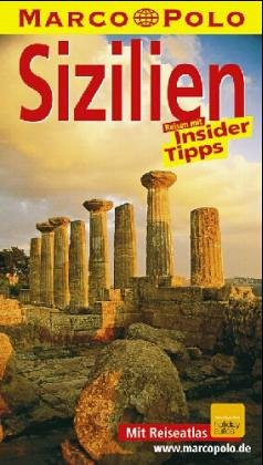 Sizilien : Reisen mit Insider-Tips. diesen Führer schrieb, Marco Polo