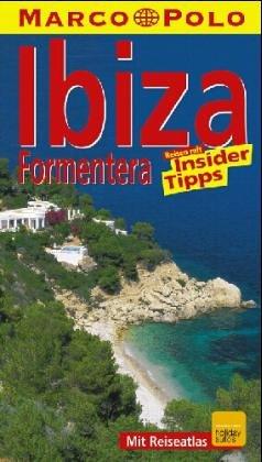 Ibiza, Formentera : Reisen mit Insider-Tips ; [neu ; mit Reiseatlas]. diesen Führer schrieb. In Verbindung mit Rolf Schwarz, Marco Polo