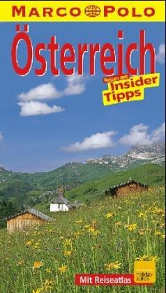 Österreich. Marco Polo Reiseführer. Reisen mit Insider- Tips