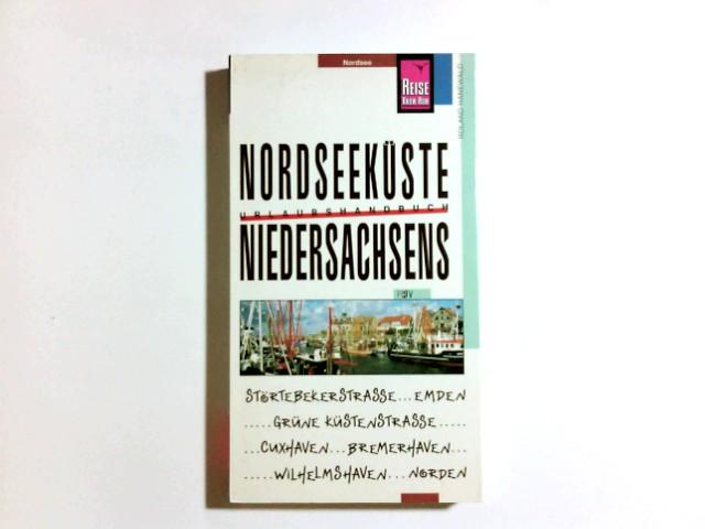Nordseeküste Niedersachsens. Urlaubshandbuch; Reise-Know-how : Nordsee komplett aktualisierte Aufl.