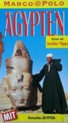 Bogler, Birgit: Ägypten : Reisen mit Insider-Tips. diesen Führer schrieb, Marco Polo