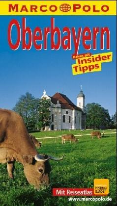 Oberbayern. Marco Polo Reiseführer. Reisen mit Insider- Tips