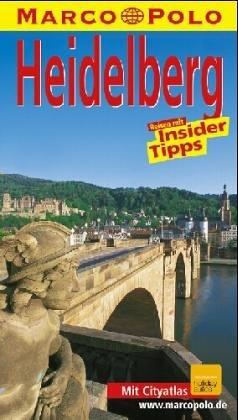 Heidelberg. Marco Polo Reiseführer. Reisen mit Insider- Tips