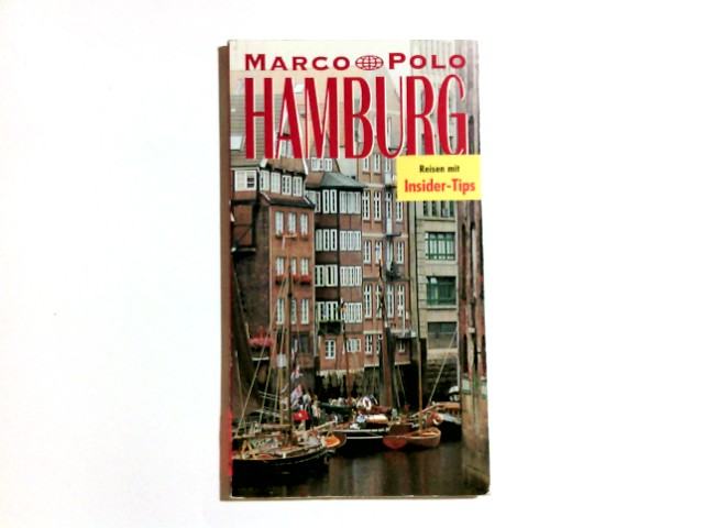Hamburg. Marco Polo Reiseführer. Mit Insider- Tips