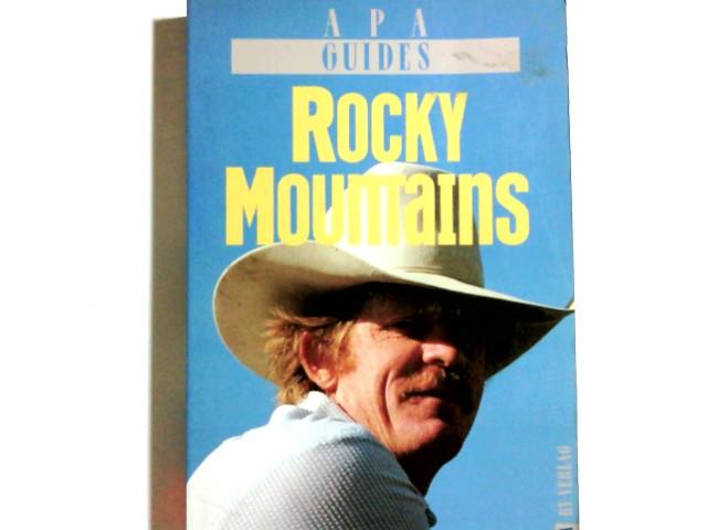 Rocky Mountains. hrsg. von Diana Ackland und Janie Freeburg. Fotogr. von Tom Tidball u.a. Ins Dt. übers. von Christa Burger, APA-Guides