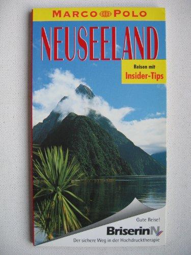 Neuseeland : Reiseführer mit Insider-Tips. diesen Führer schrieben und Stefan Huy, Marco Polo 1. Aufl.