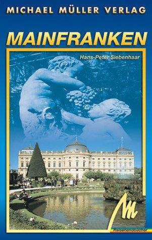 Mainfranken. Reisehandbücher 1. Aufl.