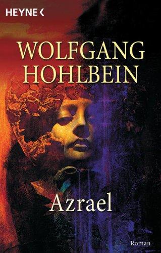 Azrael : Roman. [Heyne-Bücher / 1] Heyne-Bücher : 1, Heyne allgemeine Reihe ; Nr. 9882