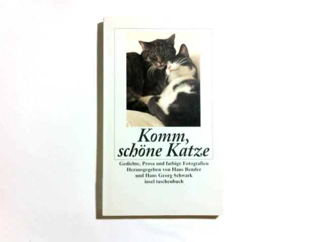 Komm, schöne Katze : Gedichte, Prosa und farbige Fotografien. hrsg. von Hans Bender und Hans Georg Schwark. [Mit Fotogr. von Jutta Kugler], Insel-Taschenbuch ; 1980 1. Aufl.