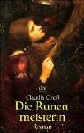 Groß, Claudia: Die Runenmeisterin : Roman. dtv ; 20588 Ungekürzte Ausg.