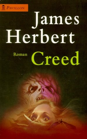 Creed : Roman. Aus dem Engl. von Walter Brumm, [Pavillon / 02] Pavillon-Taschenbuch : 02 ; 0204 Taschenbuchausg.