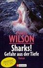 Sharks!: Gefahr aus der Tiefe