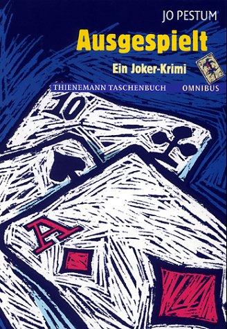 Ausgespielt : ein Joker-Krimi.