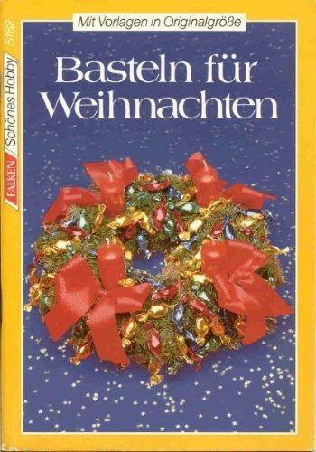 Basteln für Weihnachten. Christine Adjano Nachaufl.