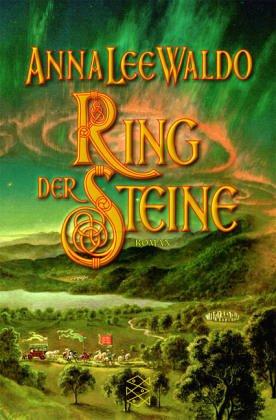Ring der Steine : Roman. Aus dem Amerikan. von Gabriele Wurster