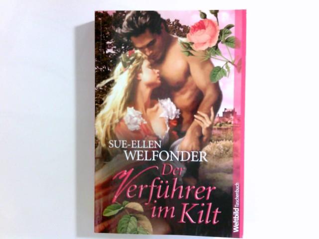 Der stolze Highlander : Roman. Aus dem Amerikan. von Ulrike Moreno / Weltbild-Taschenbuch