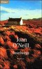 Inselwege : Roman. Aus dem Engl. von Grace Pampus / Knaur ; 61015 Dt. Erstausg.