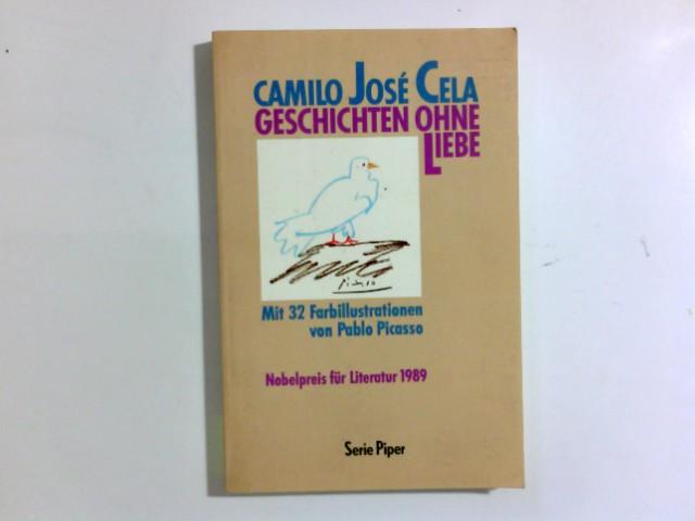 Geschichten ohne Liebe. Aus d. Span. von Rainer Specht. Mit 32 Farbill. von Pablo Picasso / Piper ; Bd. 1249