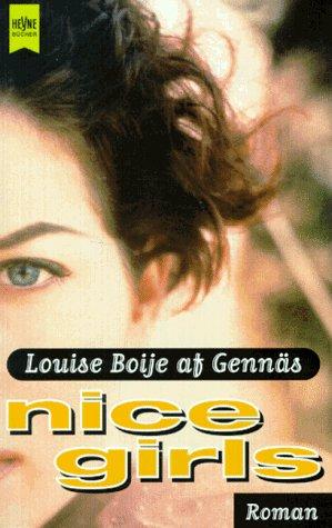 Nice Girls : Roman. Aus dem Schwed. von Gisela Kosubek / Heyne-Bücher / 1 / Heyne allgemeine Reihe ; Nr. 10346