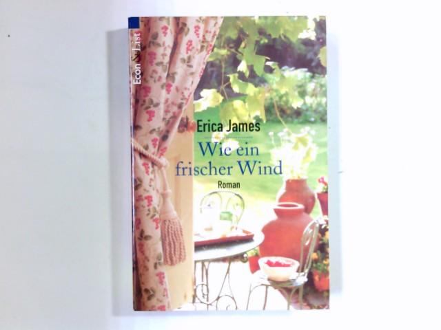 Wie ein frischer Wind : Roman. Aus dem Engl. von Margarethe van Pée / Econ & List ; 27436