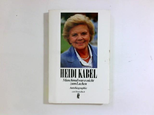Manchmal war es nicht zum Lachen : Autobiographie. Ullstein ; Nr. 22252 Ungekürzte Ausg.