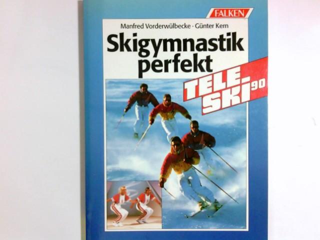Skigymnastik perfekt : Teleski 90. ; Günter Kern / Falken-Bücherei