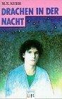 Drachen in der Nacht. M. E. Kerr. Aus dem Amerikan. von Cornelia Krutz-Arnold / Arena-Taschenbuch ; Bd. 2549; Arena life Lizenzausg., 1. Aufl.