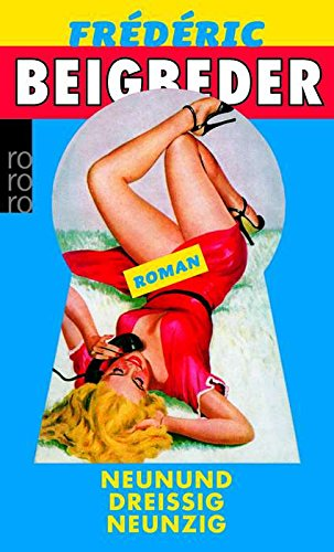 Neununddreißig neunzig : 39.90 ; Roman. Dt. von Brigitte Grosse / Rororo ; 23746 Einmalige Sonderausg.