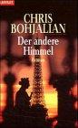 Der andere Himmel : Roman. Dt. von Gabriela Schönberger-Klar / Goldmann ; 35262 : Blanvalet Dt. Erstveröff.