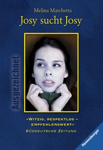 Josy sucht Josy. Aus dem Engl. von Cornelia Holfelder-von der Tann / Ravensburger Taschenbuch ; Bd. 54323 : Ausgezeichnet Limitierte Sonderausg.