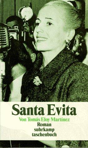 Santa Evita : Roman. Aus dem Span. von Peter Schwaar / Suhrkamp-Taschenbuch ; 2849