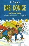 Pestum, Jo: Drei Könige auf Abwegen : ein Weihnachtskrimi in 24 Kapiteln. Mit Bildern von Silke Brix-Henker / Arena-Taschenbuch ; Bd. 2259 1. Aufl.