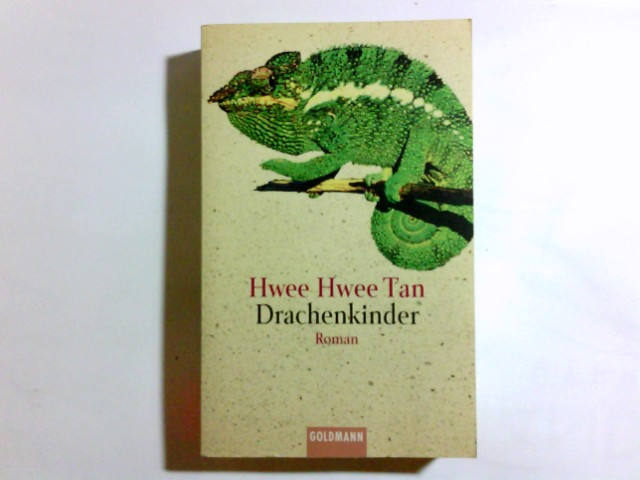 Drachenkinder : Roman. Aus dem Engl. von Birgit Moosmüller / Goldmann ; 44400 Genehmigte Taschenbuchausg.