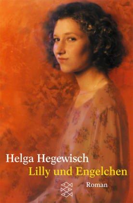 Lilly und Engelchen : Roman. Fischer ; 15172 : Die Frau in der Gesellschaft