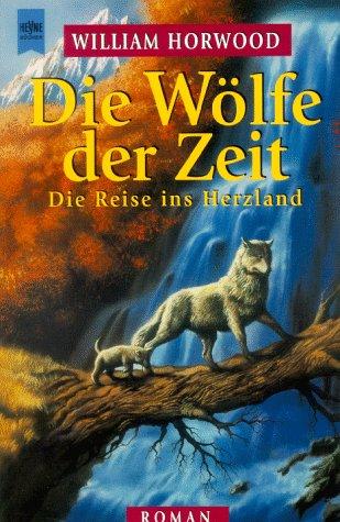 Die Wölfe der Zeit, Die Reise ins Herzland
