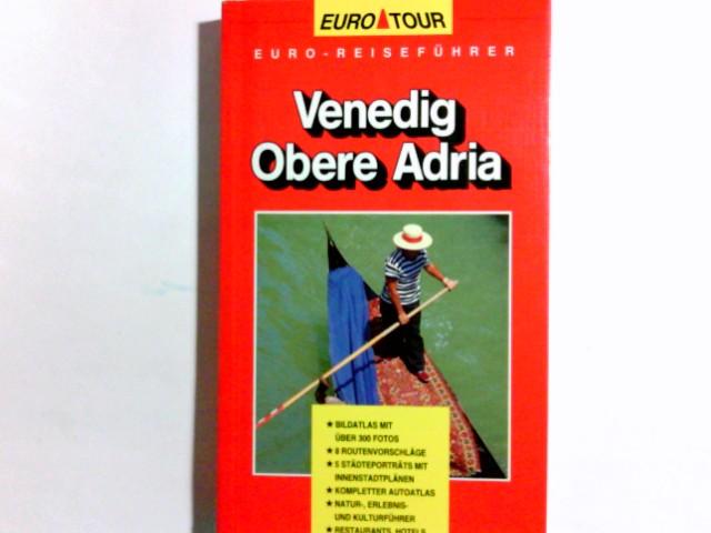 Venedig, Obere Adria