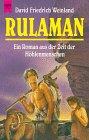Rulaman : der Roman aus der Zeit der Höhlenmenschen. Heyne-Bücher / 1 / Heyne allgemeine Reihe ; Nr. 9051