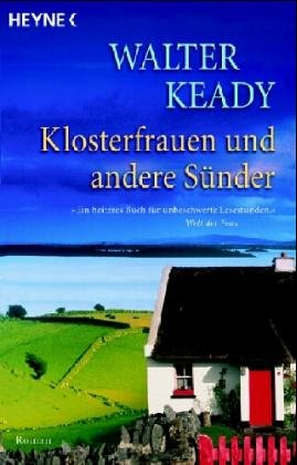 Klosterfrauen und andere Sünder : Roman. Aus dem Engl. von Gerlinde Schermer-Rauwolf und Robert A. Weiß Taschenbucherstausg.