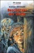 Beschützer der Diebe. dtv ; 70411 : dtv junior Ungekürzte Ausg.