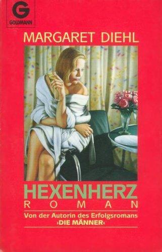 Hexenherz : Roman. Aus d. Amerikan. von Elke vom Scheidt / Goldmann ; 9838 Dt. Erstveröff., 1. Aufl.