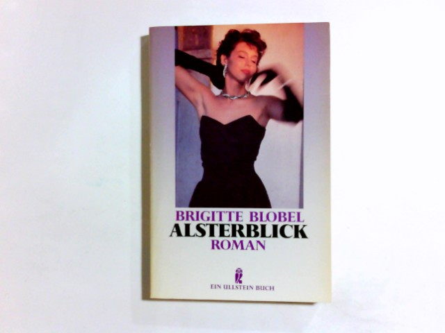 Alsterblick : Roman. Ullstein ; Nr. 22323 Ungekürzte Ausg.
