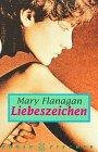 Liebeszeichen : Roman. Aus dem Engl. von Susanne Lepsius und Anne Steeb / Fischer ; 12932 Ungekürzte Ausg.